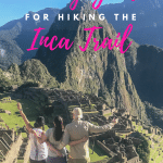 Packing for the Inca trail properly is essential for your epic hike. What you do or don't pack can definitely make an impact on your trip. After we have lived and learned, we have created the ultimate guide to help you when packing for the Inca trail. #Packing #IncaTrail #MachuPicchu #Guide #Hiking