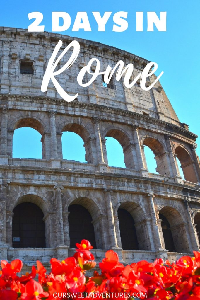"A partial side view of the Colosseum with a re flower bed on the bottom and text overlay ""2 Days in Rome""."