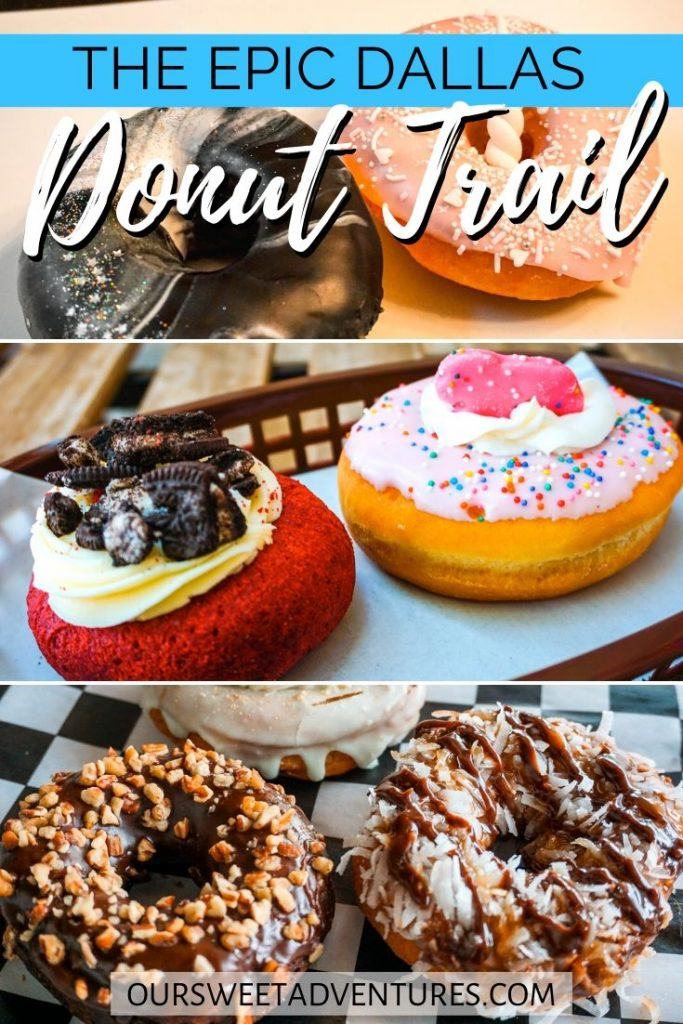 "A collage of photos. The top photo is a black and white galaxy icing and pink icing with a unicorn donut. The Middle photo is a red velvet cake donut and a circus animal donut. The bottom photo has a chocolate glazed donut with nuts and a caramel and coconut donut. Text overlay ""The Epic Dallas Donut Trail""."